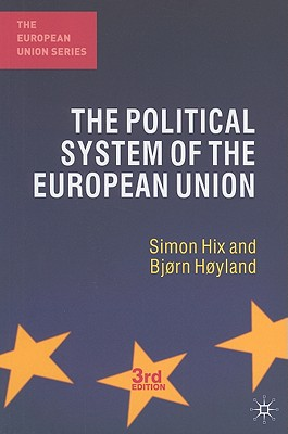 Political System of the European Union By Hix, Simon